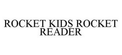 ROCKET KIDS ROCKET READER