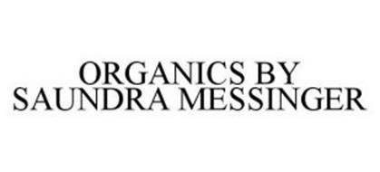 ORGANICS BY SAUNDRA MESSINGER