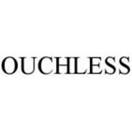 OUCHLESS
