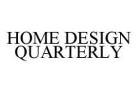 HOME DESIGN QUARTERLY