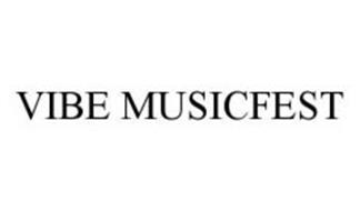 VIBE MUSICFEST