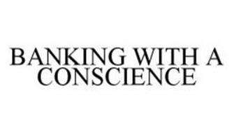 BANKING WITH A CONSCIENCE