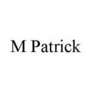 M PATRICK