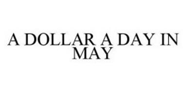 A DOLLAR A DAY IN MAY