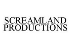 SCREAMLAND PRODUCTIONS