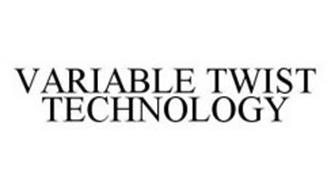 VARIABLE TWIST TECHNOLOGY