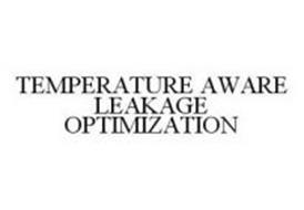 TEMPERATURE AWARE LEAKAGE OPTIMIZATION