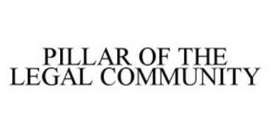 PILLAR OF THE LEGAL COMMUNITY