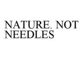 NATURE. NOT NEEDLES