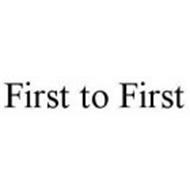 FIRST TO FIRST