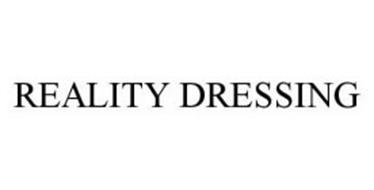 REALITY DRESSING