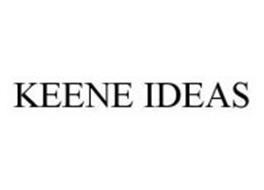 KEENE IDEAS