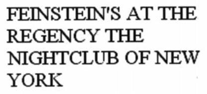 FEINSTEIN'S AT THE REGENCY THE NIGHTCLUB OF NEW YORK