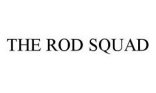 THE ROD SQUAD