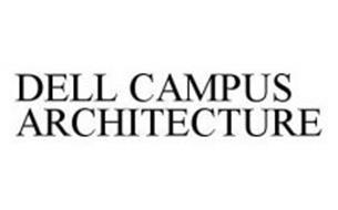 DELL CAMPUS ARCHITECTURE