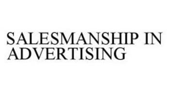 SALESMANSHIP IN ADVERTISING