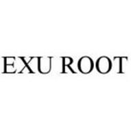 EXU ROOT