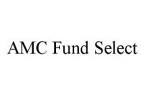 AMC FUND SELECT