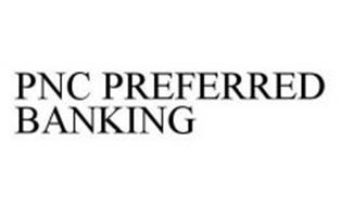 PNC PREFERRED BANKING