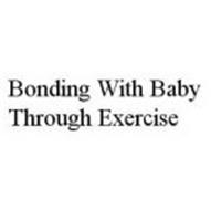 BONDING WITH BABY THROUGH EXERCISE