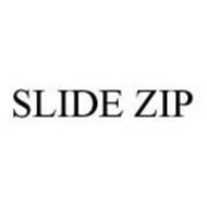 SLIDE ZIP