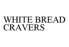 WHITE BREAD CRAVERS