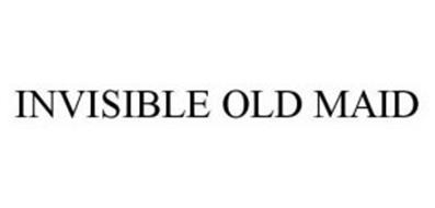 INVISIBLE OLD MAID