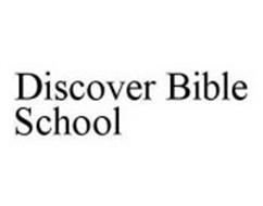 DISCOVER BIBLE SCHOOL