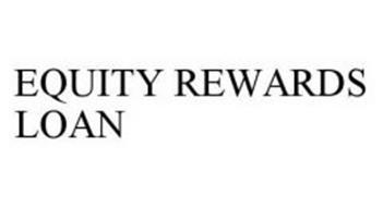 EQUITY REWARDS LOAN