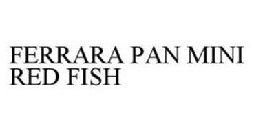 FERRARA PAN MINI RED FISH