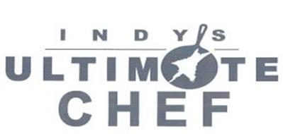 INDY'S ULTIMATE CHEF