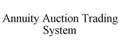 ANNUITY AUCTION TRADING SYSTEM