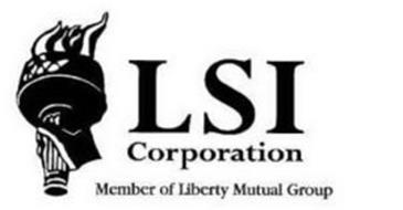 LSI CORPORATION MEMBER OF LIBERTY MUTUAL GROUP