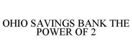 OHIO SAVINGS BANK THE POWER OF 2