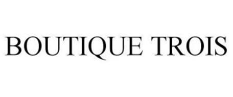 BOUTIQUE TROIS