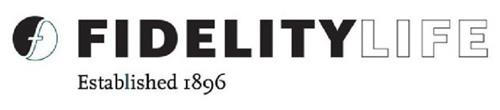 F FIDELITYLIFE ESTABLISHED 1896