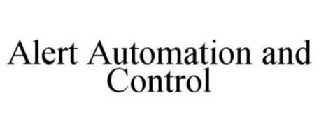 ALERT AUTOMATION AND CONTROL