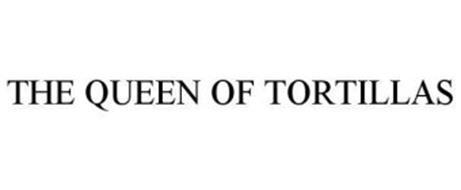 THE QUEEN OF TORTILLAS