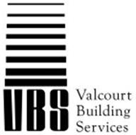 VBS VALCOURT BUILDING SERVICES