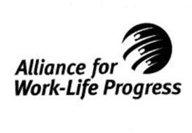 ALLIANCE FOR WORK-LIFE PROGRESS