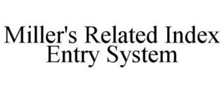 MILLER'S RELATED INDEX ENTRY SYSTEM