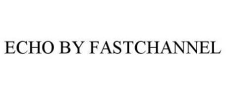 ECHO BY FASTCHANNEL