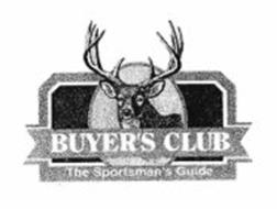 BUYER'S CLUB THE SPORTSMAN'S GUIDE