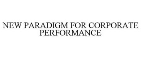 NEW PARADIGM FOR CORPORATE PERFORMANCE