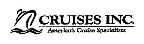 CRUISES INC. AMERICA'S CRUISE SPECIALISTS
