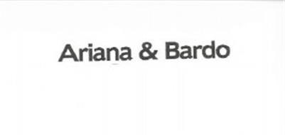 ARIANA & BARDO