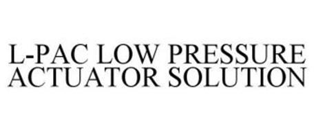 L-PAC LOW PRESSURE ACTUATOR SOLUTION