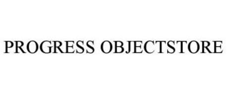PROGRESS OBJECTSTORE