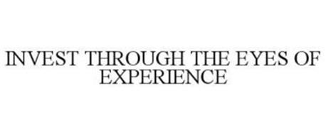 INVEST THROUGH THE EYES OF EXPERIENCE