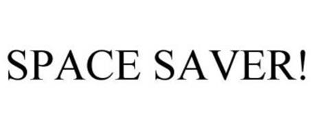 SPACE SAVER!